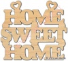 HOME SWEET HOME FORMA DECORATIVA IN LEGNO